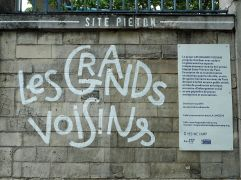 Les Grands Voisins - a demonstration project which aims to show 'that it is possible to create a space with multiple uses for the common good of everyone'